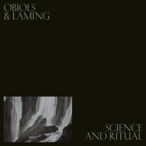 Science & Ritual / OBIOLS & LAMING